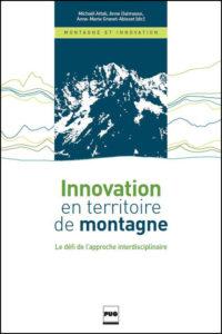 Innovation en territoire de montagne. Le défi de l'approche interdisciplinaire.