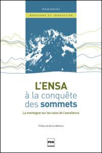 L'ENSA à la conquête des sommets. La montagne sur les voies de l'excellence.