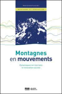 Montagnes en mouvements. Dynamiques territoriales et innovation sociale.